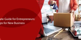 The Ultimate Guide for Entrepreneurs Tips for New Business